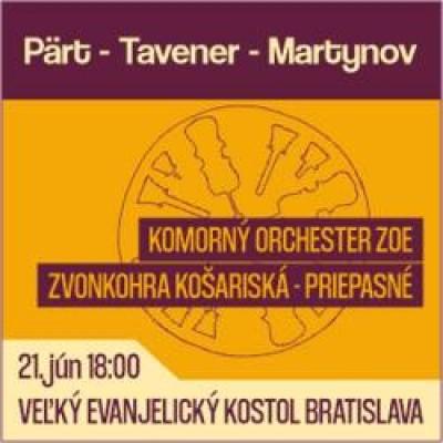 Tavener - Pärt - Martynov / Komorný orchester ZOE
