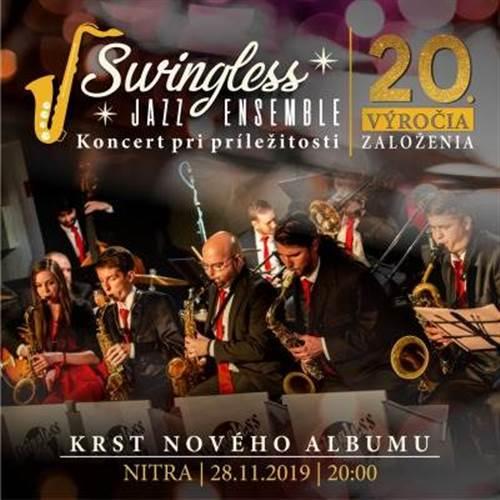 Koncert & krst albumu pri príležitosti 20. výročia založenia Swingless Jazz Ensemble